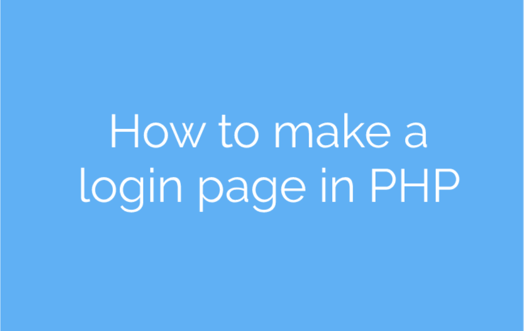 How to make a login page in PHP